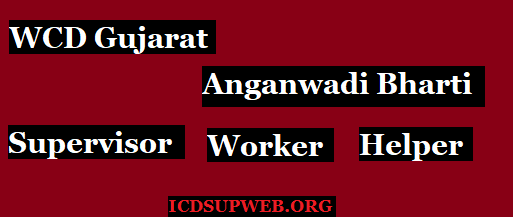 WCD Gujarat Anganwadi Bharti